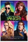 Take Me Home Tonight Starts March 4