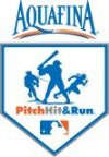 AQUAFINA MAJOR LEAGUE BASEBALL PITCH, HIT & RUN COMPETITION COMES TO THE