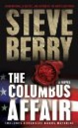 NOW IN PAPERBACK: &#039;The Columbus Affair&#039;: My Pick for One of 2012&#039;s Most Entertaining Books