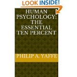 BOOK NOTES: Human Psychology: The Essential Ten Percent explores key aspects of worlds most popular science