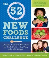 BOOK NOTES: 'The 52 New Foods Challenge': Make Healthy Eating into a Family Game