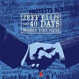 "Jeff Ellis and 40 Days ""Modern Times Blues"""