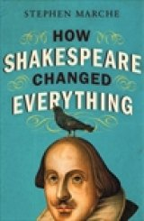 BOOK REVIEW: 'How Shakespeare Changed Everything': You'll Be Surprised at the Bard's Achievements