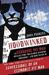 BOOK REVIEW: 'Hoodwinked': Not Much Has Changed in the Non Banana Producing Banana Republic We Call Home Where 'Mutant, Viral Capitalism' Reigns Supreme