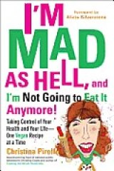 BOOK REVIEW: 'I'm Mad as Hell, And I'm Not Going to Eat It Anymore!' Rejecting Food/Industrial Complex's Unhealthful Products