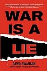 BOOK REVIEW: 'War Is A Lie': Handbook for Peace Seekers Debunks The Endless Lies About War