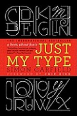 BOOK REVIEW: 'Just My Type': Type Fonts Can Fuel Intense Likes and Dislikes