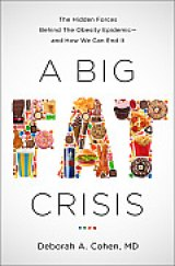 BOOK REVIEW: 'A Big Fat Crisis': Dr. Deborah A.  Cohen Says It's Not Your Fault -- Entirely -- If You're Fat