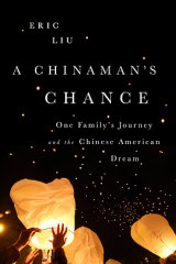 BOOK REVIEW: 'A Chinaman's Chance: One Family's Journey and the Chinese American Dream': What It Means to be a Chinese American Today