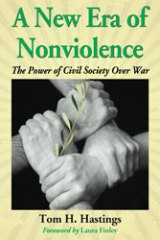 BOOK NOTES: 'A New Era of Nonviolence: The Power of Civil Society Over War'