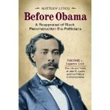 BOOK NOTES: 'Before Obama': Long Overdue Two-Volume Reappraisal of Black Lawmakers from the South During 1865-1877 Reconstruction Period