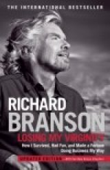 BOOK NOTES: 'Losing My Virginity' :  Working Up a Sweat Just Reading Sir Richard Branson's Memoirs