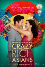 """Crazy Rich Asians"" Highly Satisfying Romantic Comedy"