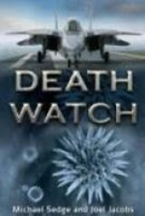 BOOK REVIEW: 'Death Watch' : American Terrorist Goes to Extremes to Avenge a Wrong