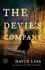 BOOK REVIEW:  Now In Paperback: 'The Devil's Company,' David Liss's Novel of 18th Century London