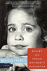 BOOK REVIEW: 'Diary of a Stage Mother's Daughter': The Dark Side of a Child Actress's Tiger Mother