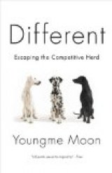 BOOK REVIEW: 'Different': How Companies Stand Out in the Marketplace; A Business Book That You'll Actually Read