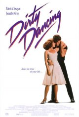 "Go Back for a Big Screen ""Dirty Dancing"" Revival"