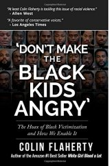 BOOK REVIEW: 'Don't Make the Black Kids Angry':   More Accounts of Violence in the Wake of 'White Girl Bleed a Lot'