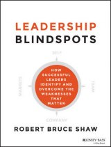 BOOK REVIEW: 'Leadership Blindspots': Management Consultant Shows How Executives Can Identify, Overcome Weaknesses That Matter