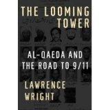 BOOK REVIEW: Lawrence Wright Crafts Masterful Chronicle of Al-Qaeda, Bin Laden, Islamic Terrorism Events Leading Up to 9/11 in 'The Looming Tower'