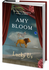 BOOK REVIEW: 'Lucky Us': Amy Bloom Hits a Home Run with a Funny Novel of Life in 1940's America -- With a Peek at Post-War Britain