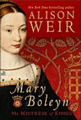BOOK REVIEW: 'Mary Boleyn: The Mistress of Kings': Alison Weir Rehabilitates Reputation of Anne Boleyn's Older Sister