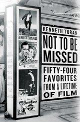 BOOK REVIEW: 'Not to be Missed': Film Critic Kenneth Turan Describes His Favorite Movies