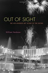 BOOK REVIEW: 'Out of Sight': Comprehensive, Readable History of Los Angeles Art Scene in the 1960s