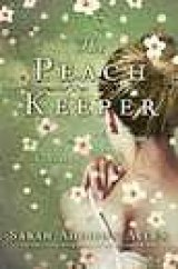 BOOK REVIEW: 'The Peach Keeper': More Southern Gothic Romance from Author of 'The Girl Who Chased the Moon'