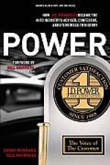 BOOK REVIEW: 'POWER: How J.D. Power III Became the Auto Industry's Adviser, Confessor, and Eyewitness to History': Yes, There's Really a Power -- Dave Power -- Behind the Now Iconic Brand