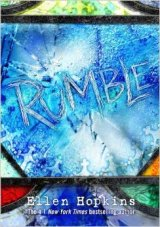 BOOK REVIEW: 'Rumble': Ellen Hopkins Returns with Young Adult Novel in Verse That Lays Bare Virtually Every form of Social Problem, Family Dysfunction