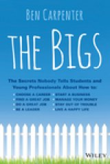 BOOK REVIEW: 'The Bigs': Answers to Questions College Graduates, Young Professionals May Never Have Thought Of