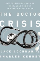 BOOK REVIEW: 'The Doctor Crisis': Improving Health Care on Grassroots Level