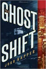 BOOK REVIEW: 'The Ghost Shift':  Thriller Reveals One Downside of Offshore Manufacturing