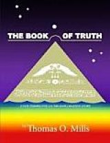 BOOK REVIEW: Earth in the Balance: Thomas Mills' 'The Book of Truth' and 'Stonehenge If This Was East': Hopi Creation Story May Hold Key to Why Ancients Built Pyramids