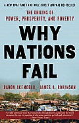 BOOK REVIEW: 'Why Nations Fail: The Origins of Power, Prosperity, and Poverty': Finally! A Book That Tells It Like It Is