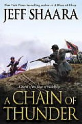 BOOK REVIEW: 'A Chain of Thunder': Jeff Shaara Continues His 'Western War' Series With the Siege of Vicksburg