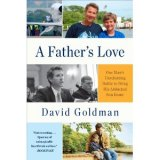 BOOK REVIEW: 'A Father's Love': David Goldman Recovers His Son But Thousands Still Seek Children Taken by Spouses to Countries Ignoring International Law