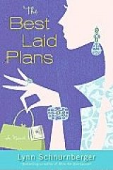 BOOK REVIEW: 'The Best Laid Plans': What's a mother to do when she learns her husband has been fired: how about starting an 'escort' service?