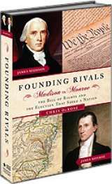 BOOK REVIEW: 'Founding Rivals': How Madison's Defeat of Monroe in 1789 Resulted in Bill of Rights -- And Saved the Young United States of America