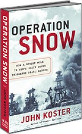 BOOK REVIEW: 'Operation Snow': Forget Everything You Think You Know About Pearl Harbor: This Is the Real Story