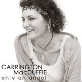 CD REVIEW: 'Only An Angel': Carrington MacDuffie Shines in EP CD