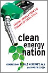 BOOK REVIEW: 'Clean Energy Nation': The Facts on the End of Petro-Civilization As We Know It -- Along With Alternative Energy Solutions