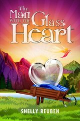 BOOK NOTES: 'The Man With The Glass Heart': Shelly Reuben's Latest Work Available in Print, eBook Formats