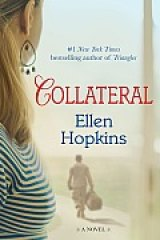 BOOK REVIEW: 'Collateral': Ellen Hopkins Returns for the Third Time This Year with Poetic Take on Warriors and the Women Who Love Them