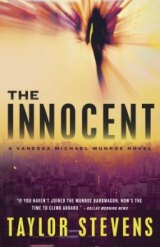 BOOK REVIEW: 'The Innocent' By Taylor Stevens: Now in Paperback: Vanessa 'Michael' Munroe Returns to Rescue a Teen-Age Girl From a Religious Cult in South America