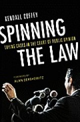 BOOK REVIEW: 'Spinning the Law' Reveals Inequities, Ethics In U.S. Judicial System