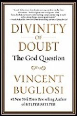 BOOK REVIEW: 'Divinity of Doubt': Prosecutor Bugliosi Takes on God, Christianity, Judaism, Islam
