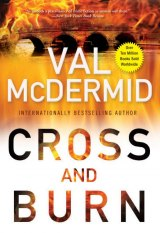 BOOK REVIEW: 'Cross and Burn': Tony Hill, Carol Jordan Together Again in Val McDermid's New Police Procedural Thriller